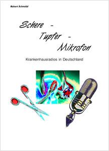 Schere Tupfer Mikrofon ein Buch von Hubert Schmölzl